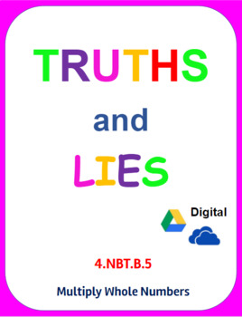 Digital Truths and Lies - Multiply Whole Numbers (4NBTB5)