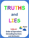 Digital Truths and Lies - Order of Operations (with fractions and decimals)