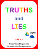 Digital Truths and Lies - Properties of Exponents (includes negatives) (8EEA1)