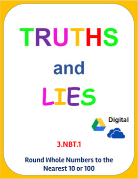 Digital Truths and Lies - Round Whole Numbers to 10 and 100 (3.NBT.1)