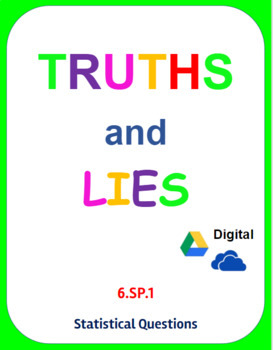 Digital Truths and Lies - Statistical Questions (6.SP.1)
