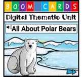 Digital Mini-Unit - Polar Bears {Distance Learning} - with Audio!