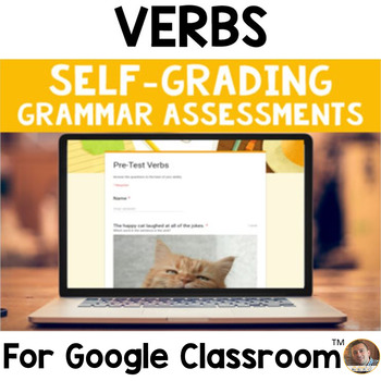 Digital Verbs SELF-GRADING Assessments for Google Classroom