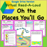 Digital Version Virtual Read-A-Loud-Oh the Places You'll G