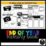 Digital/Virtual Google Class END OF YEAR MEMORY BOOK