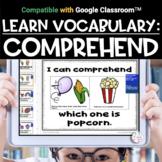 Digital Vocabulary Activities | COMPREHEND