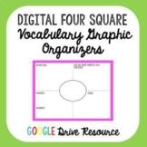 Digital Vocabulary Four Square Graphic Organizers