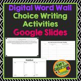 Digital Vocabulary Writing Activities - Student Choice - G