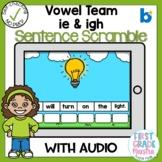 Boom Cards Vowel Team IE and IGH Sentence Scrambles