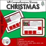 Digital WH QUESTIONS Comprehension Stories: CHRISTMAS