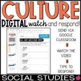 Digital Watch & Respond Social Studies CULTURE