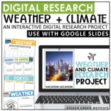 Digital Weather and Climate Research Project | Google Slides™
