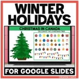 Digital Winter Holidays Around the World for Google Slides™