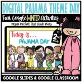 Digital Winter Pajama Theme Day Activities 2nd Grade Google