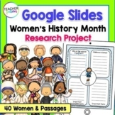 Digital Womens History Month Biography Project GOOGLE SLIDES Reading Passages