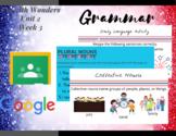 Digital-Wonders 3rd Grade- Grammar Unit 2 Week 3-Special Nouns