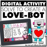 Digital Word Problem Activity: Solve to Create a Love Bot