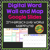 Digital Word Wall and Vocabulary Map - Google Slides