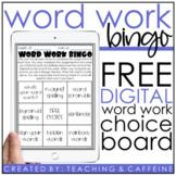 Digital Word Work Bingo FREEBIE   Word Work Choice Board  