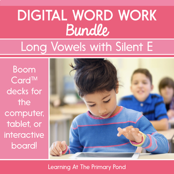 Long Vowels Spelled with Silent E - Digital Phonics Activities   BOOM Cards™