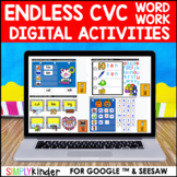 Digital Word Work - CVC (Endless) : Google & Seesaw : Kind