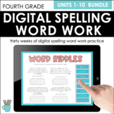 Digital Word Work (Fourth Grade, Units 1-10 Bundle, Aligns to Benchmark Advance)