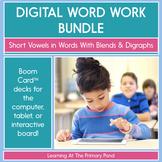 Digital Word Work Bundle: Short Vowels, Blends, & Digraphs | Boom