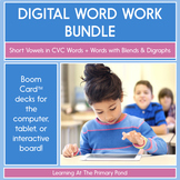 Digital Word Work Short Vowels Bundle: CVC + Blends & Digraphs | Boom
