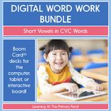 Digital Word Work Bundle: Short Vowels in CVC Words | BOOM Cards™