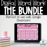 Digital Word Work Google Slides THE BUNDLE for Distance Learning