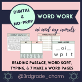 Digital Word Work Practice with Reading Passage ⭐️ AI and AY
