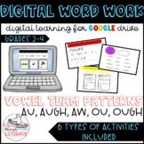 Digital Word Work Vowel Patterns- au, augh, aw, ou, & ough