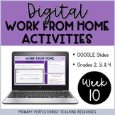 Digital Work From Home Activities on Google Slides - WEEK