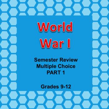 Digital World War I Four Part Semester Review Game, Editable, AP, Powerpoint