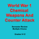Digital World War I Semester Review Game Chemical Weapons & Counter Attack, Edit