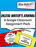 Digital Writer's Journal: A Google Classroom Assignment Pack