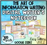 Digital Writer's Notebook - The Art of Information Writing 3rd grade