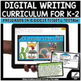 Digital Writing Curriculum for K-2 GROWING Resource for Go