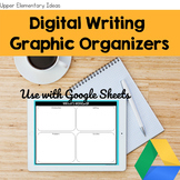 Digital Writing Graphic Organizers -- Google Classroom