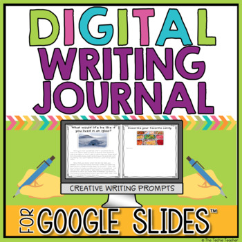 Digital Writing Journal in Google Slides™ for Creative Writing