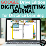 Digital Writing Journal Prompts Distance Learning Google Drive