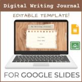 Digital Writing Journal Template | Editable Google Slides