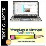 Digital Writing Logs Warm-Ups 1st Quarter Writer's Worksho