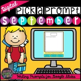 Digital Writing Prompts | September Writing Prompts | Dist