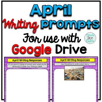 Digital Writing Prompts for Google Drive April