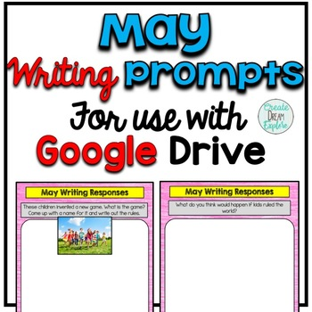 Digital Writing Prompts for Google Drive May