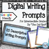 Descriptive Writing Prompts (Digital Version)