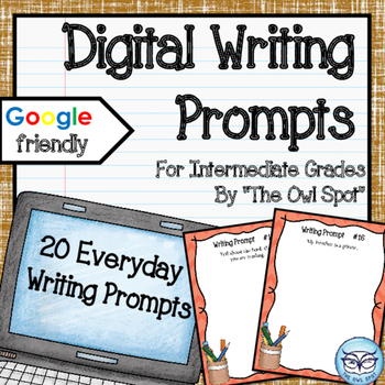 Digital Writing Prompts for the Intermediate Classroom:  E