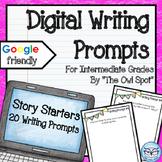 Story Starter Writing Prompts (Digital Version)