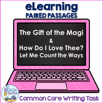 Digital Writing Task Resource: Gift of the Magi & How Do I Love Thee?
